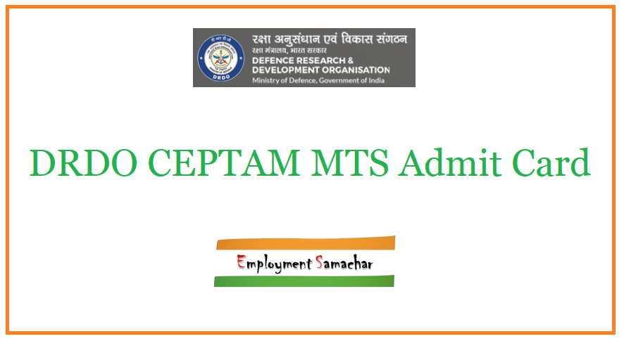 DRDO CEPTAM MTS Admit Card