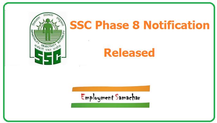 SSC Phase 8 Notification