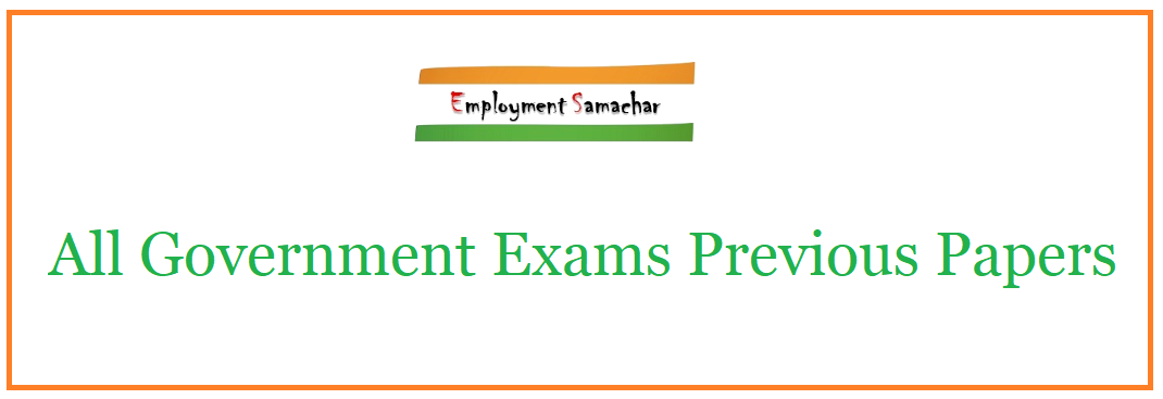 All Government Exams Previous Papers