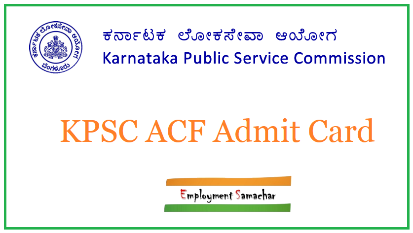 KPSC ACF Admit Card