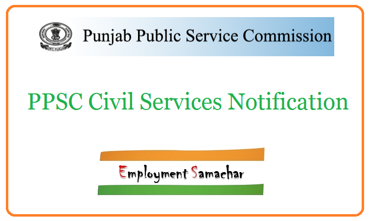 PPSC Civil Services Notification