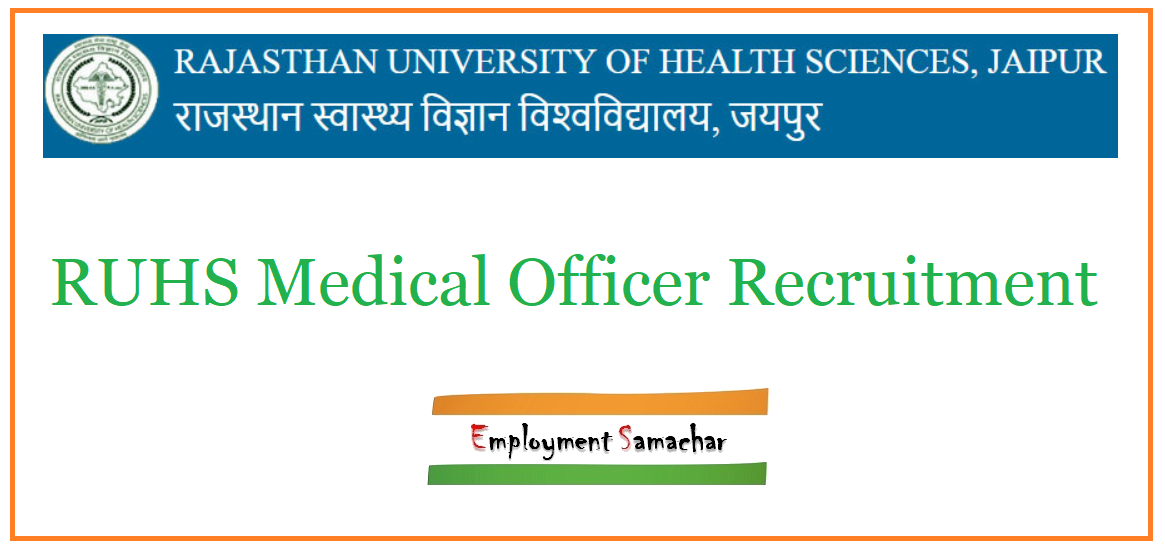 RUHS Medical Officer Recruitment