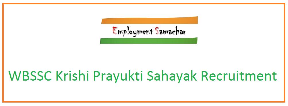 WBSSC Krishi Prayukti Sahayak Recruitment