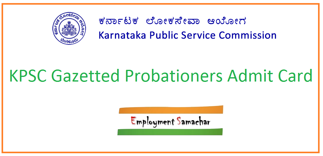 KPSC Gazetted Probationers Admit Card
