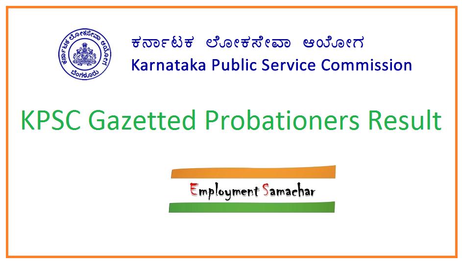 KPSC Gazetted Probationers Result