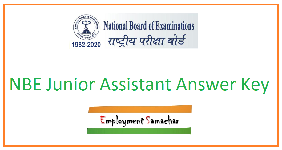 NBE Junior Assistant Answer Key