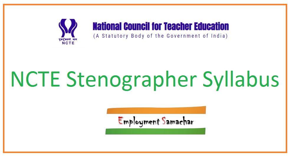NCTE Stenographer Syllabus