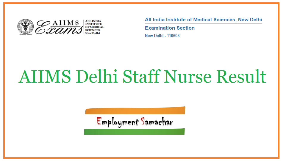 AIIMS Delhi Staff Nurse Result