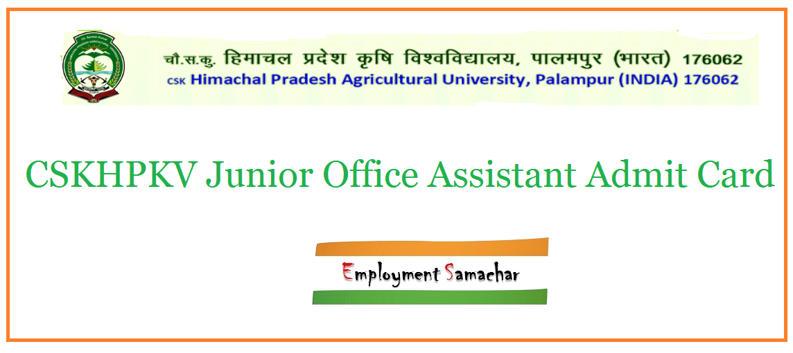 CSKHPKV Junior Office Assistant Admit Card