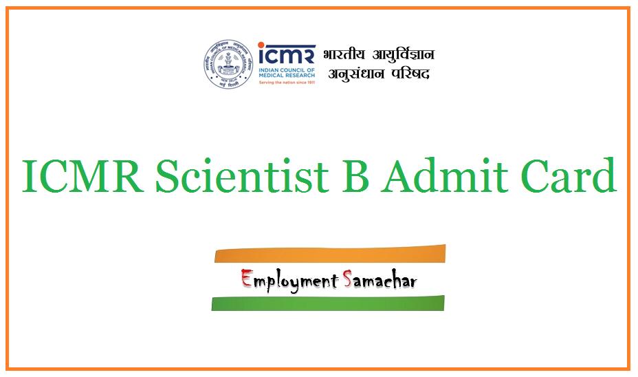 ICMR Scientist B Admit Card