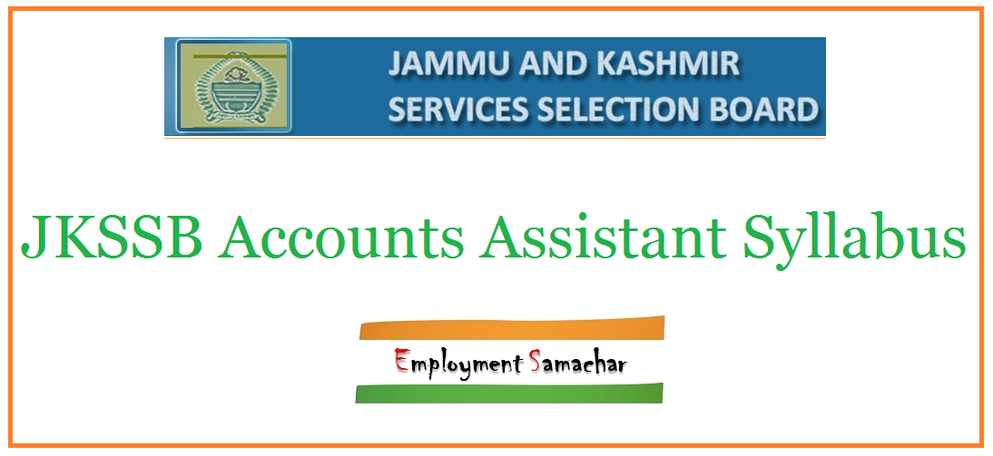 JKSSB Accounts Assistant Syllabus