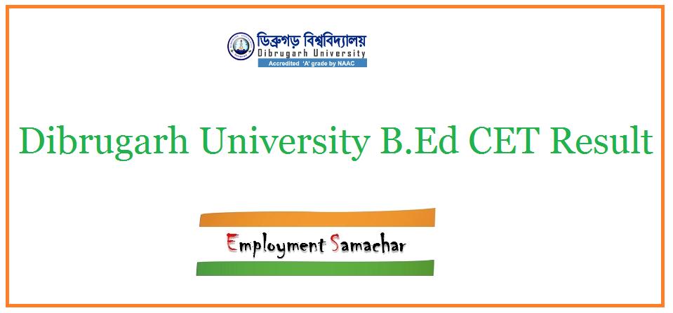 Dibrugarh University B.Ed CET Result