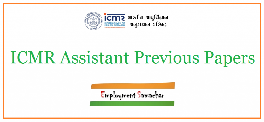 ICMR Assistant Previous Papers