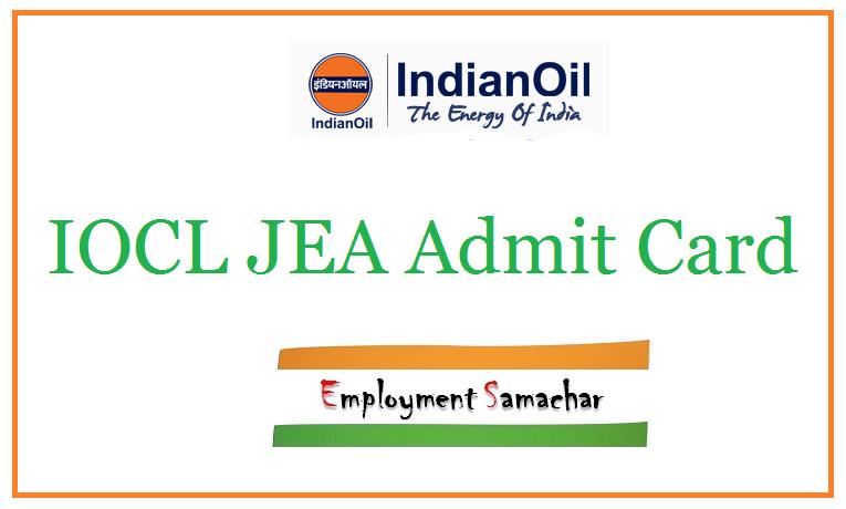 IOCL JEA Admit Card