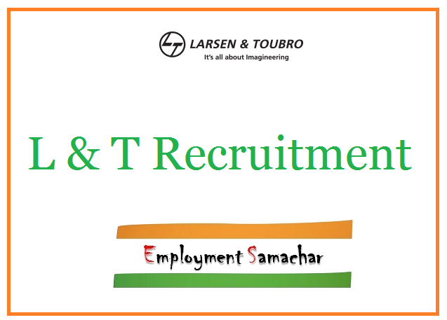 L & T Recruitment