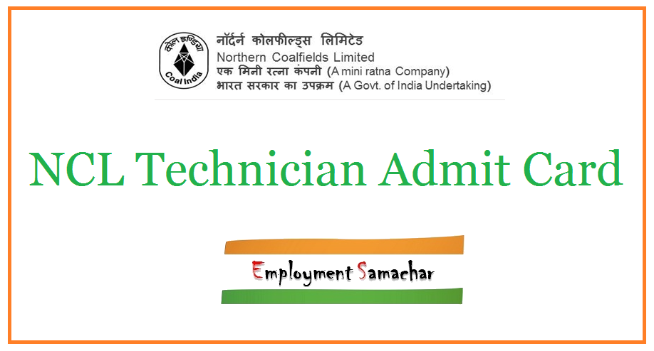NCL Technician Admit Card