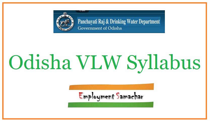 Odisha VLW Syllabus