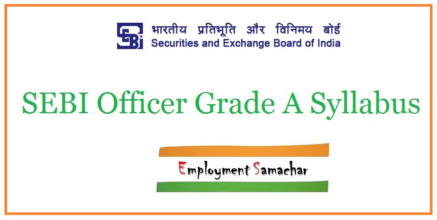 SEBI Officer Grade A Syllabus