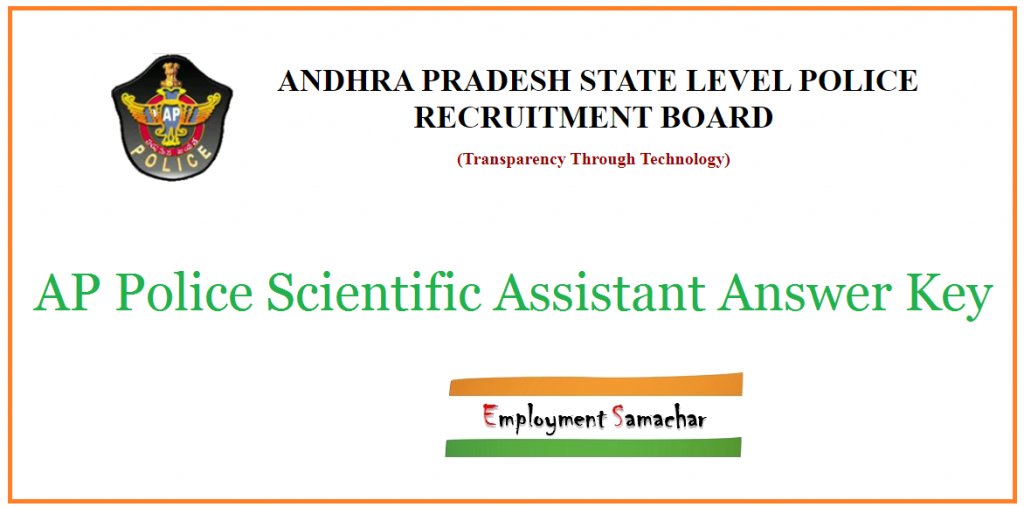 AP Police Scientific Assistant Answer Key