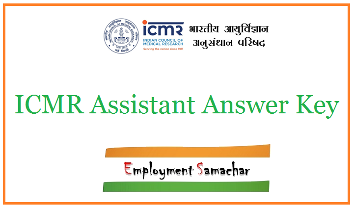 ICMR Assistant Answer Key