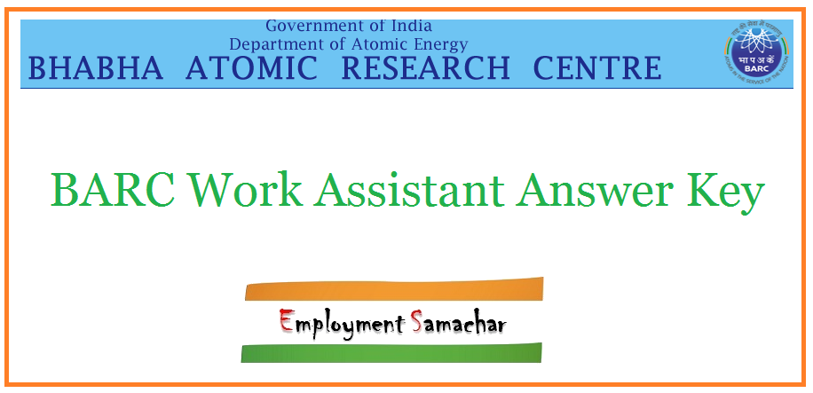 BARC Work Assistant Answer Key