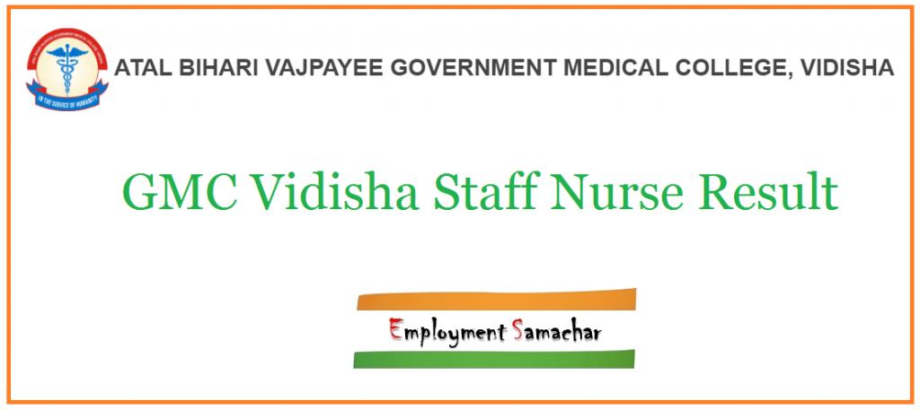 GMC Vidisha Staff Nurse Result