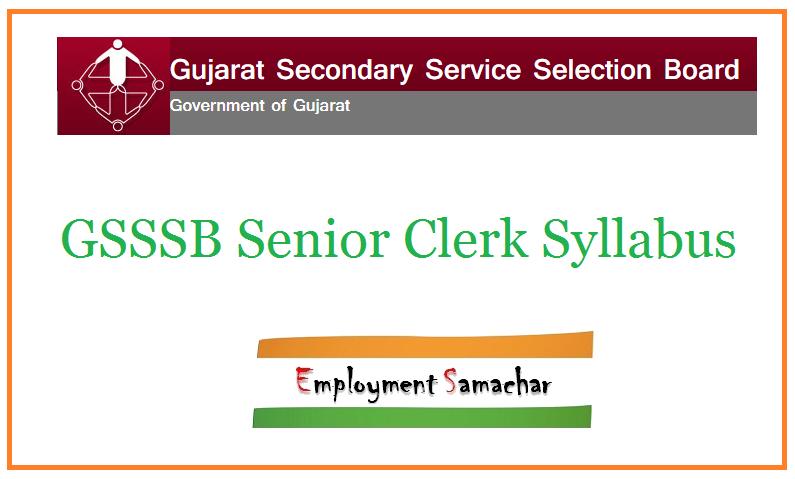 GSSSB Senior Clerk Syllabus