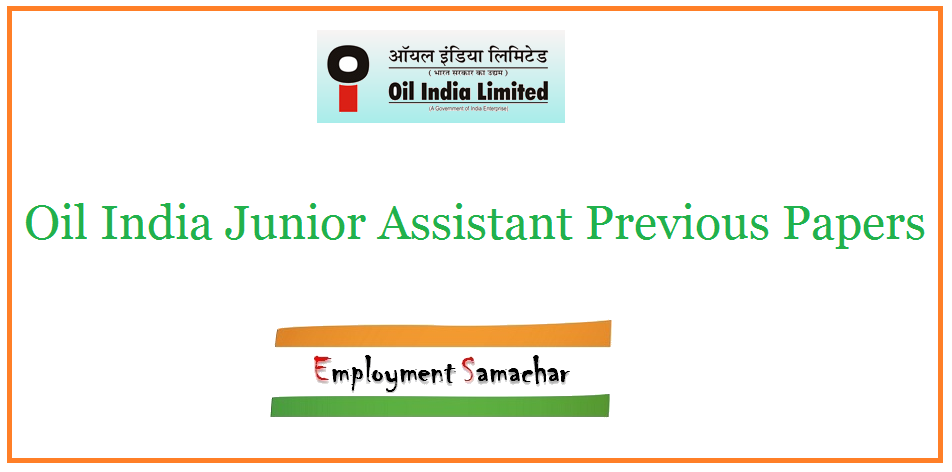 Oil India Junior Assistant Previous Papers