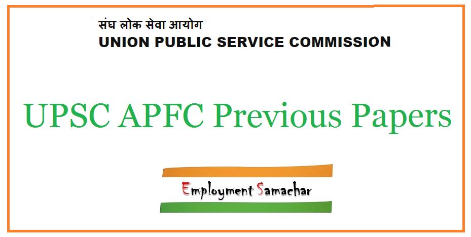 UPSC APFC Previous Papers