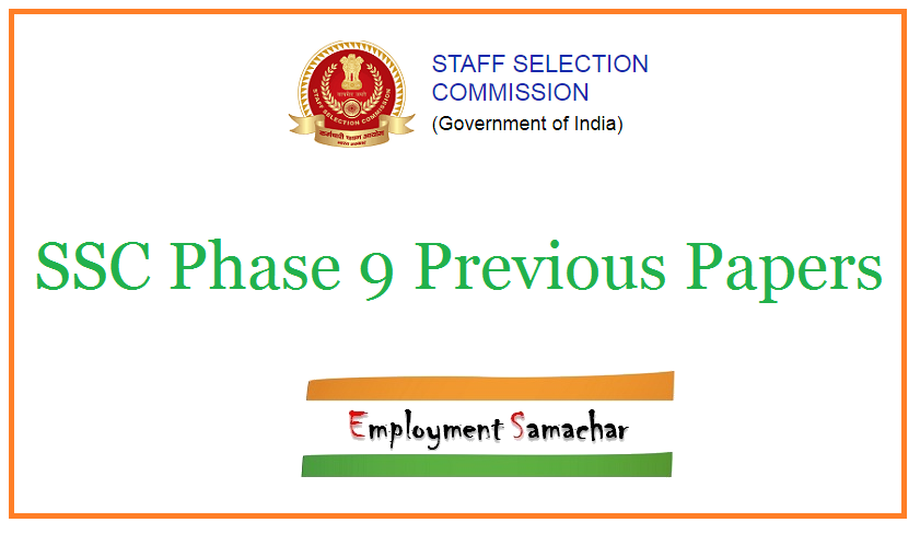 SSC Phase 9 Previous Papers